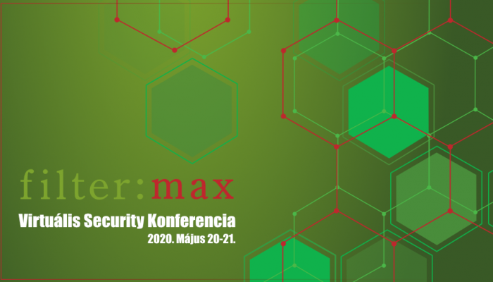 filter:max  2020 Virtuális Security Konferencia